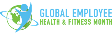 Global Employee Health and Fitness Month!